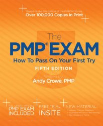 The pmp exam on how to pass on first try 5th edition